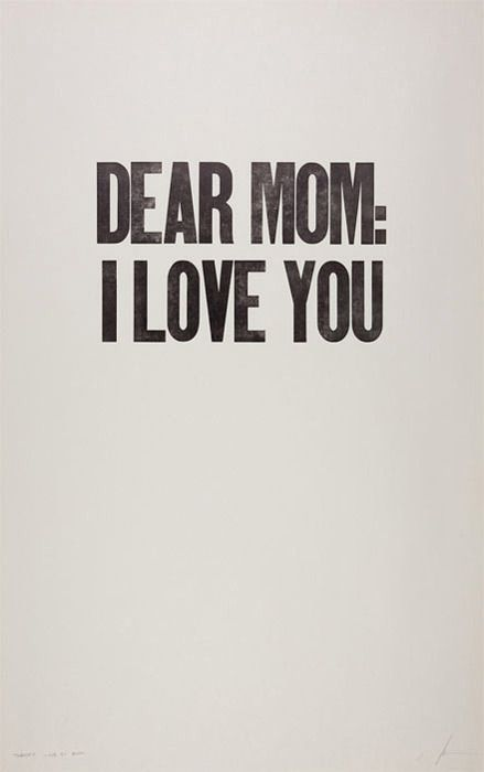 Mom...Love you